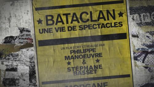 Bataclan, une vie de spectacles HDTV du 13 novembre 2016
